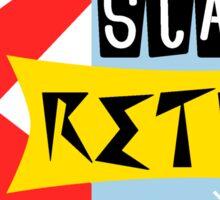 Stay Retro Sticker