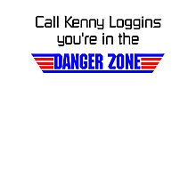 call kenny loggins you're in the danger zone Photographic Print