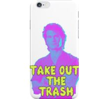 Roadhouse - Take Out The Trash iPhone Case/Skin