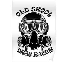 Old Skool Drag Racing Design Poster