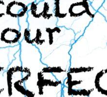 "Marianas Trench ""Perfect Distater"" Lyrics Sticker"