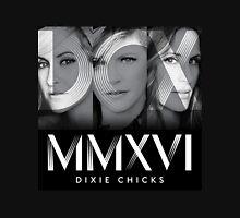 DIXIE CHICKS MMXVI 2016 Unisex T-Shirt