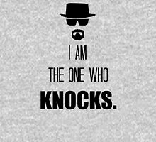 I AmThe One Who Knocks Unisex T-Shirt