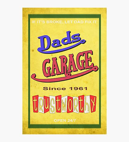 DADS GARAGE since 1961 Photographic Print