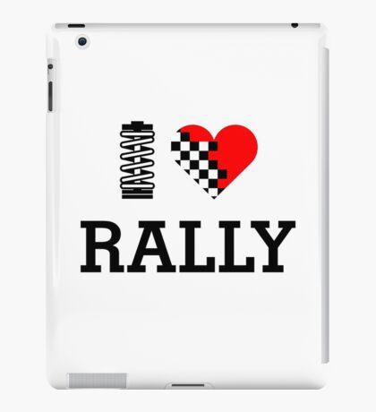 I Love RALLY (1) iPad Case/Skin
