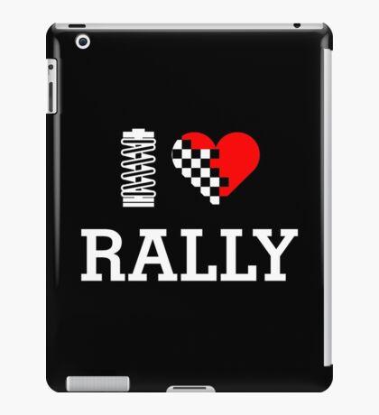 I Love RALLY (2) iPad Case/Skin