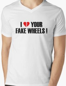 I Love Your Fake Wheels (1) Mens V-Neck T-Shirt