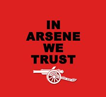 IN ARSENE WE TRUST Unisex T-Shirt