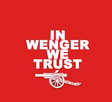 IN WENGER WE TRUST Unisex T-Shirt