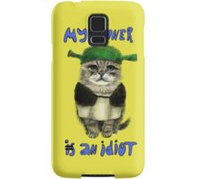 My owner is an IDIOT Samsung Galaxy Case/Skin