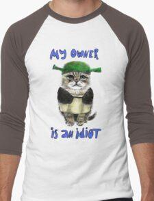 My owner is an IDIOT Men's Baseball ¾ T-Shirt