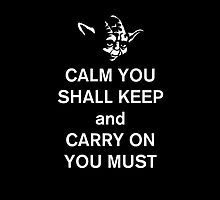 yoda keep calm by waylander99uk
