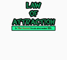 Law of Attraction Unisex T-Shirt