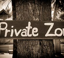 Private zone sign by Stanciuc