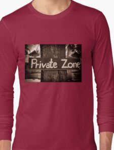 Private zone sign Long Sleeve T-Shirt