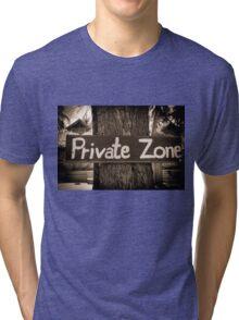 Private zone sign Tri-blend T-Shirt