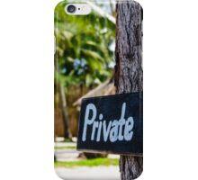 Private zone sign iPhone Case/Skin