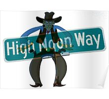 High Noon Way Poster