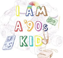 I am a '90s kid by Lyubomir Gizdov