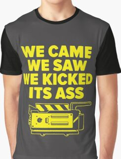 Came Saw Kicked Ass Graphic T-Shirt