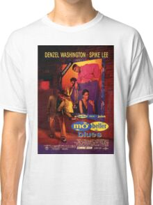 Mo Better Blues Movie Poster Classic T-Shirt