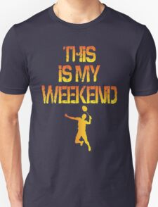 This Is My Weekend Badminton Unisex T-Shirt