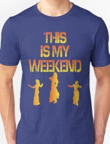 This Is My Weekend Bellydancing Unisex T-Shirt
