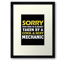 Sorry this girl is already taken by a cool & sexy mechanic - T-shirts & Hoodies Framed Print