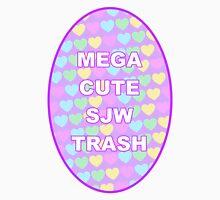Mega Cute SJW Trash Unisex T-Shirt