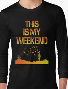 This Is My Weekend Birding Long Sleeve T-Shirt