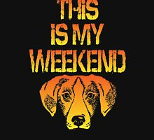 This Is My Weekend Beagle Unisex T-Shirt