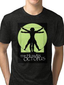 The Human Octopus Tri-blend T-Shirt