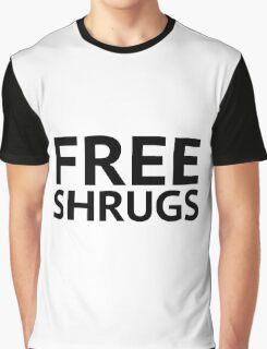 Free Shrugs Graphic T-Shirt