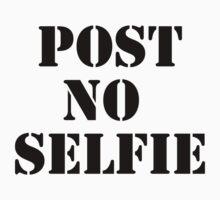 Post no selfie Kids Tee