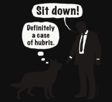 Cartoon, dog & lordling: Sit down! Definitely a case of hubris! Kids Clothes