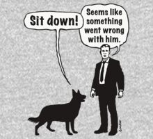 Cartoon, dog & lordling: Sit down! Something went wrong! by MrFaulbaum