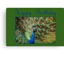 Happy Birthday Peacock Canvas Print