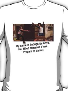 Prepare to dance!  T-Shirt