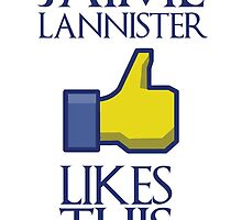 Jaime Lannister likes this by bluestubble