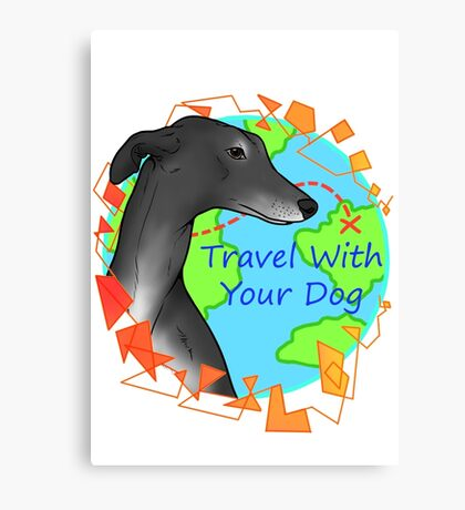 Travel With Your Dog Canvas Print