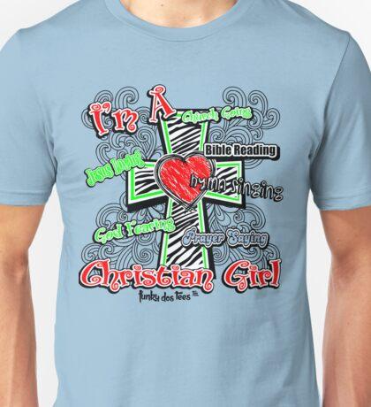 I'm A Christian Girl Unisex T-Shirt