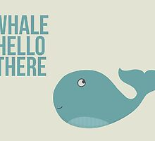 "We are Whales - ""Whale Hello There"" by Wiggles Of Wonder"