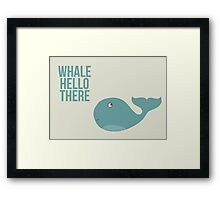 "We are Whales - ""Whale Hello There"" Framed Print"