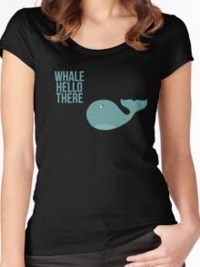 """We are Whales - """"Whale Hello There"""" Women's Fitted Scoop T-Shirt"""