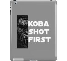 KOBA SHOT FIRST (WHITE LETTERS) iPad Case/Skin