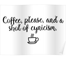 Gilmore Girls - Coffee and Cynicism Poster