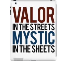 Valor in the Streets, Mythic in the Sheets (Pokemon GO) iPad Case/Skin