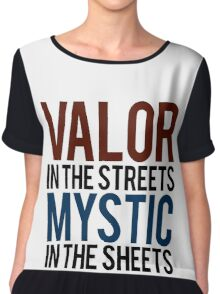 Valor in the Streets, Mythic in the Sheets (Pokemon GO) Chiffon Top