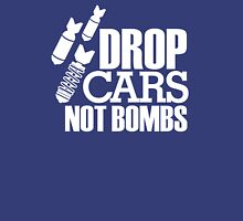Drop Cars Not Bombs (7) Unisex T-Shirt