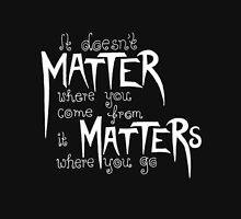 Frank Turner - It Matters... (Black Version) Unisex T-Shirt